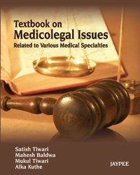 Textbook on Medico Legal Issues