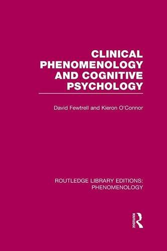 Clinical Phenomenology and Cognitive Psychology (Routledge Library Editions: Phenomenology)