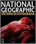 National Geographic. 120 anni di foto...