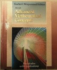 Advanced Mathematical Concepts Precalculus with Applications Teacher's Wraparound Ed.
