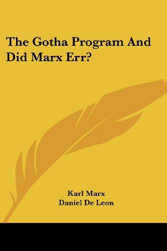 The Gotha Program And Did Marx Err? PDF