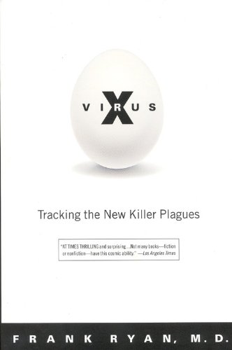 Virus X: Tracking The New Killer Plagues