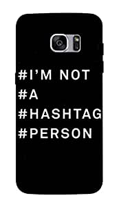 Flauntinstyle hashtag Hard Back Case Cover For Samsung Galaxy S7 edge plus