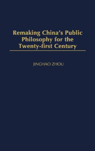 Remaking China's Public Philosophy for the Twenty-first Century