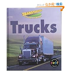 Trucks (Transportation Around the World)