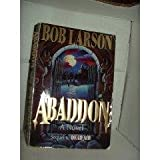 Abaddon (Dead Air Series, Book 2) (0840777965) by Larson, Bob