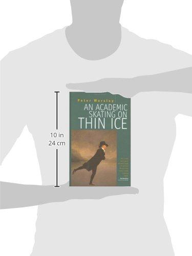 An Academic Skating on Thin Ice