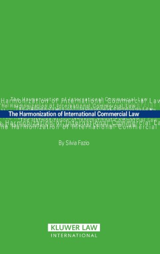 The Harmonization of International Commercial Law