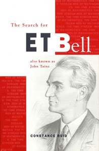 THE SEARCH FOR E. T. BELL: ALSO KNOWN AT JOHN TAINE