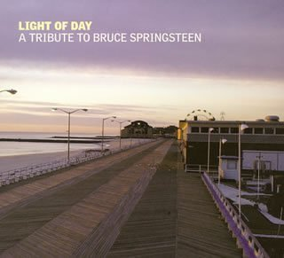 Original album cover of Light of Day by Light of Day-Tribute to Bruce Spring