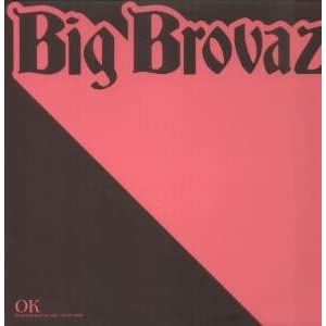 BIG BROVAZ - OK - Part 1 - 12 inch 45 rpm