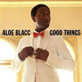 Good Thingsby Aloe Blacc