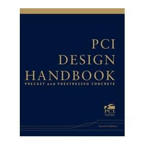 PCI Design Handbook: Precast and Prestressed Concrete