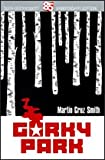 Gorky Park: Book-of-the-Month 85th-Anniversary Edition