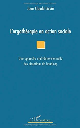 L'ergotherapie en action sociale