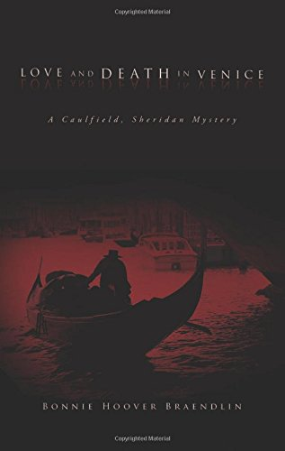Love and Death in Venice: A Caulfield, Sheridan Mystery