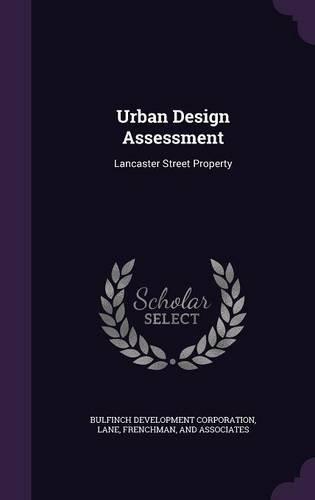 Urban Design Assessment: Lancaster Street Property