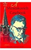 img - for A Shostakovich Casebook (Russian Music Studie) book / textbook / text book