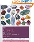 Godsfield Crystal Bible: Volume 1: Th...