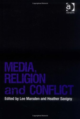 Media, Religion and Conflict