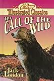 The Young Collector's Illustrated Classics the Call of the Wild