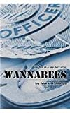 img - for Wannabees: Book 1 book / textbook / text book
