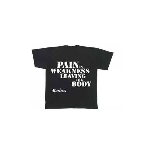 MARINES ''PAIN IS WEAKNESS'' T-SHIRT