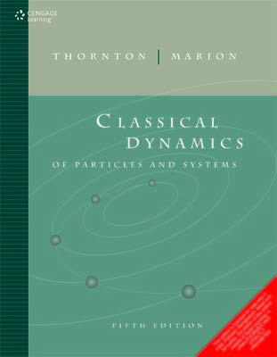 Classical Dynamics of Particles and Systems [Stephen T. Thornton - Jerry B. Marion] (Tapa Blanda)