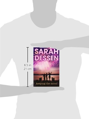 keeping the moon by sarah dessen essay Sarah dessen june 6, 1970 (age 47) evanston in 2017, dessen was awarded the margaret a edwards award for her novels dreamland (2001), keeping the moon.