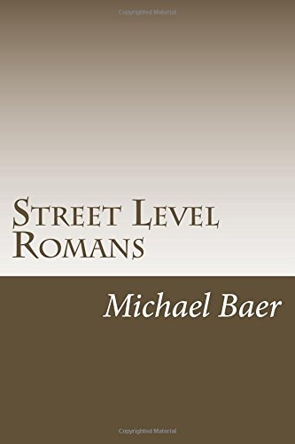 Street Level Romans: Paul's Greatest Letter for the Rest of Us