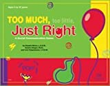 img - for Too Much, Too Little, Just Right: A Social Communication Game book / textbook / text book