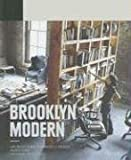 Brooklyn Modern: Architecture, Interiors & Design