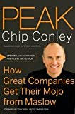 Peak: How Great Companies Get Their Mojo from Maslow 1st (first) edition