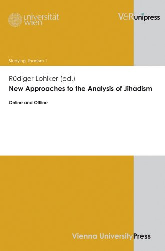 New Approaches to the Analysis of Jihadism: Online and Offline (Studying Jihadism)
