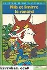 Nils et Smirre le renard (Un Voyage de Nils Holgersson)