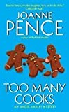 Too Many Cooks: An Angie Amalfi Mystery (Angie Amalfi Mysteries) (006108199X) by Pence, Joanne