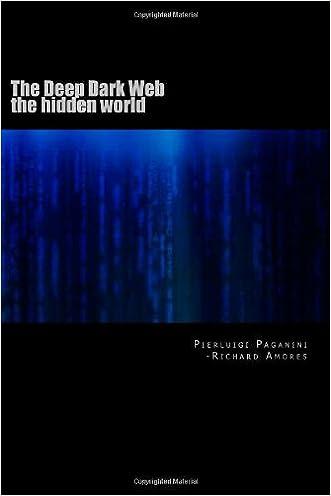 The Deep Dark Web: the hidden world (Volume 1)