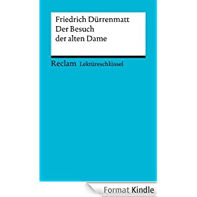Lekt�reschl�ssel. Friedrich D�rrenmatt: Der Besuch der alten Dame (Reclam Lekt�reschl�ssel) (German Edition)