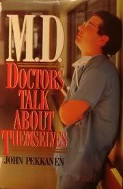 M.D.: Doctors Talk About Themslelves