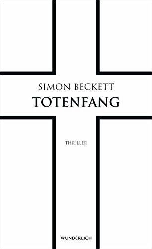 Totenfang (David Hunter, Band 5) das Buch von Simon Beckett - Preise vergleichen & online bestellen