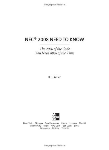 NEC® 2008 Need to Know - McGraw-Hill Professional - 0071508457 - ISBN: 0071508457 - ISBN-13: 9780071508452