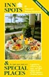 Inn Spots & Special Places /Southeast (Wood Pond Press Getaway Guides) (0934260850) by Nancy