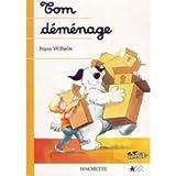 Tom déménage (French Edition) (2203110554) by Wilhelm, Hans
