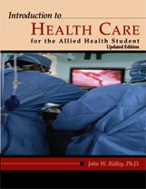 Introduction to Health Care for the Allied Health Student