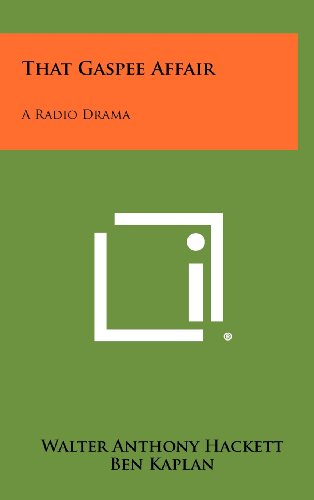 That Gaspee Affair: A Radio Drama