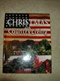 img - for Christmas with Country Living 1998 (1998 Edition) book / textbook / text book