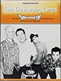 SMASHMOUTH - Then the Morning Comes (Original Sheet Music Edition)