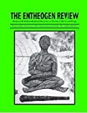 The Entheogen Review Complete 1992-2008