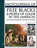 Encyclopedia of Free Blacks and People of Color in the Americas: The African-American Heritage of Freedom (Facts on File Library of American History) [Hardcover] [2011] (Author) Stewart R. King