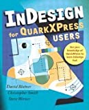 img - for Indesign for QuarkXpress Users (03) by Blatner, David - Smith, Christopher - Werner, Steve [Paperback (2003)] book / textbook / text book